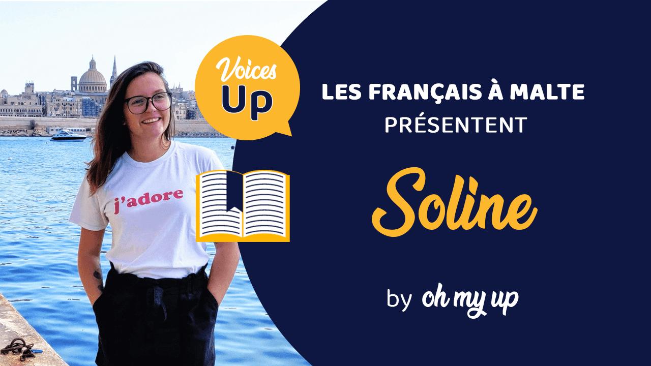 Témoignage de Soline : J'ai tout quitté pour venir vivre à Malte – Voices UP